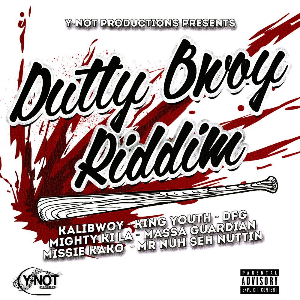 dutty bwoy riddim y not