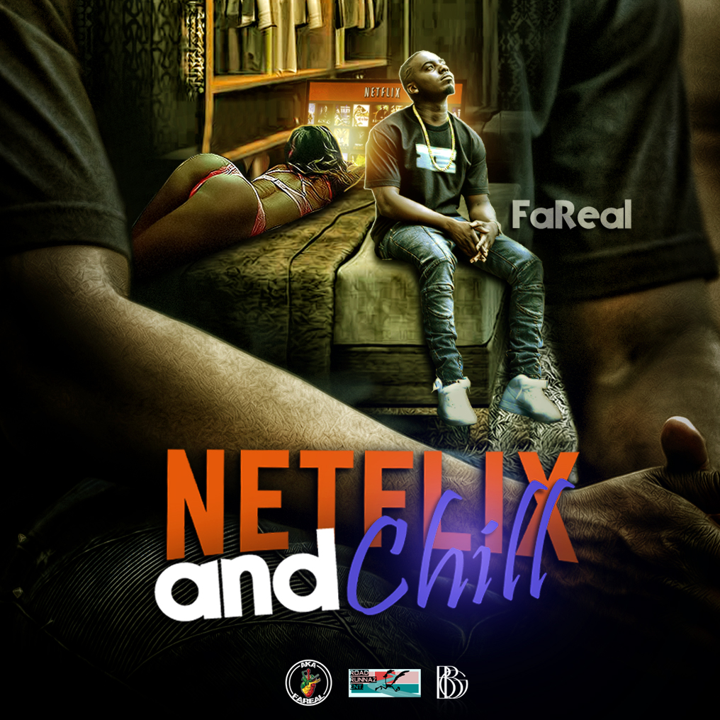 FAreal - Netflix and Chill