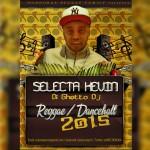 Selecta Kevin Di Ghetto DJ – Reggae/Dancehall 2015