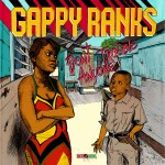 Gappy Ranks - Don't Trouble Anyone