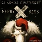 "DJ MadMike Mix X PartyPazzy ""Merry X Bass"" Party"
