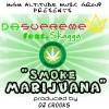 Dasupreme - Smoke Marijuana