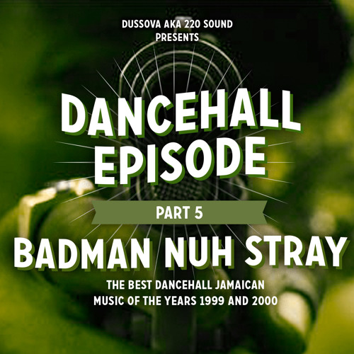 Dancehall Episode Pt5 1998 1999