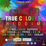 true colours riddim (konsequence muzik)