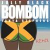 BOM BOM REMIX BY @JullyBlack & @Tanya_Stephens