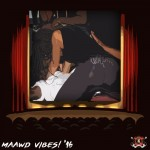 DJ Killzz – MAAWD Vibes! 2016