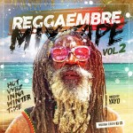 Reggaembre Mixtape Vol 2 by Mujina Crew