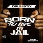 Gypsy King – Born to Live in Jail