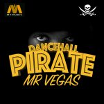 Mr Vegas – Dancehall Pirate (Drake Diss)