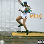 Chisom – Melo (EP) – 2016