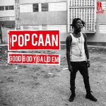 Popcaan - Good Body Gal Dem