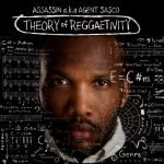Assassin - The Theory of Reggaetivity (Album Review)