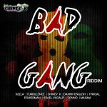 Bad Gang Riddim (2013) Chiney K