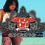 Show Off Riddim (2006) TJ Records