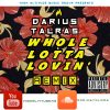 Darius Talras - Whole Lotta Lovin Remix