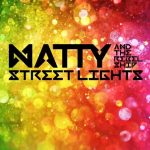 Natty & The Rebel Ship – Streetlights