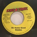 Do Some Good Riddim (Star Trail Records)