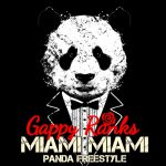 Gappy Ranks - Miami Miami (Panda Freestyle)