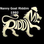Nanny Goat Riddim (1992) Penthouse