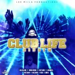 Club Life Riddim (Lee Milla Production)