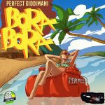Perfect - Bora Bora (Giddimani Records)