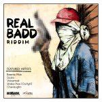 Real Badd Riddim (Nicko Rebel Music)