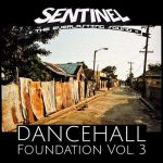 Sentinel Sound – Dancehall Foundation Vol. 3