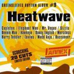 Greensleeves Rhythm Album #9 - Heatwave