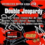 Greensleeves Rhythm Album #13 - Double Jeopardy