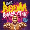 Dancehall Soldiers - Boom Shack-A-Tak