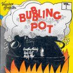 1988 – Bubbling Pot Vol 1 (Harry J)