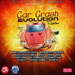 Car Crash Evolution Riddim (True Blue) [Promo]