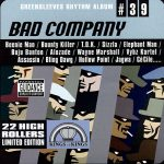 Greensleeves Rhythm Album #39 - Bad Company