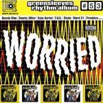 Greensleeves Rhythm Album #53 - Worried