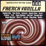 Greensleeves Rhythm Album #49 – French Vanilla