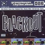 Greensleeves Rhythm Album #52 – Blackout