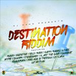 2016 - Destination Riddim (ZJ Heno)