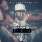2017 – Popcaan – It Real (E5 Records)