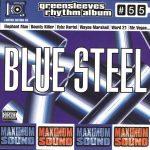 Greensleeves Rhythm Album #55 –Blue Steel
