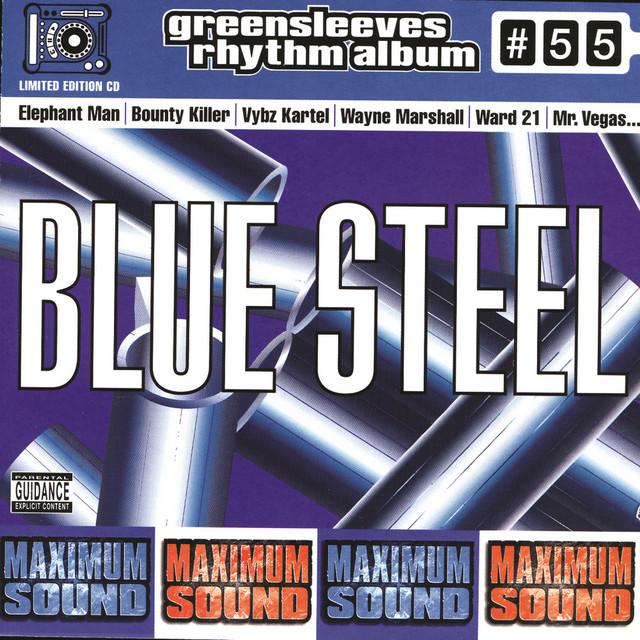 Greensleeves Rhythm Album #55 – Blue Steel - Jamworld876