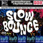 Greensleeves Rhythm Album #65 – Slow Bounce