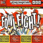 Greensleeves Rhythm Album #68 – Fowl Fight