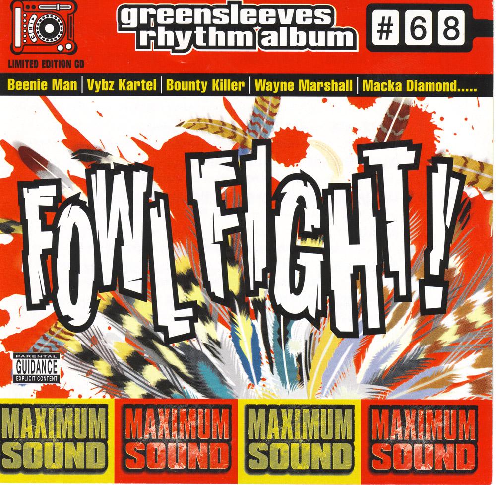 Greensleeves Rhythm Album #68 – Fowl Fight - Jamworld876
