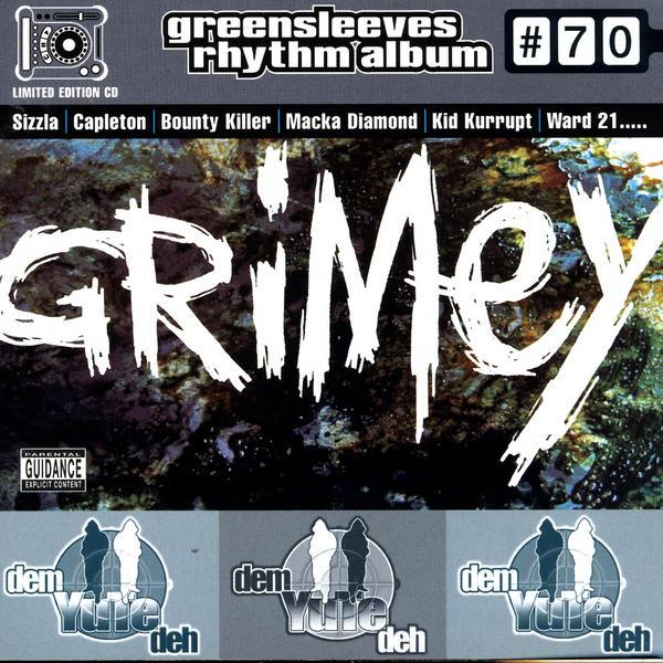 Greensleeves Rhythm Album #70 – Grimey - Jamworld876