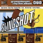 Greensleeves Rhythm Album #71 – Slingshot