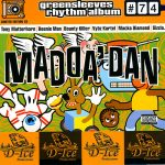 Greensleeves Rhythm Album #74 – Madda Dan