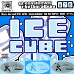 Greensleeves Rhythm Album #76 – Ice Cube