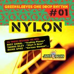 Greensleeves One Drop Rhythm #1 – Nylon