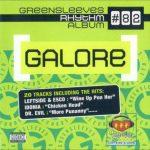 Greensleeves Rhythm Album #82 – Galore