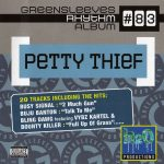 Greensleeves Rhythm Album #83: Petty Thief